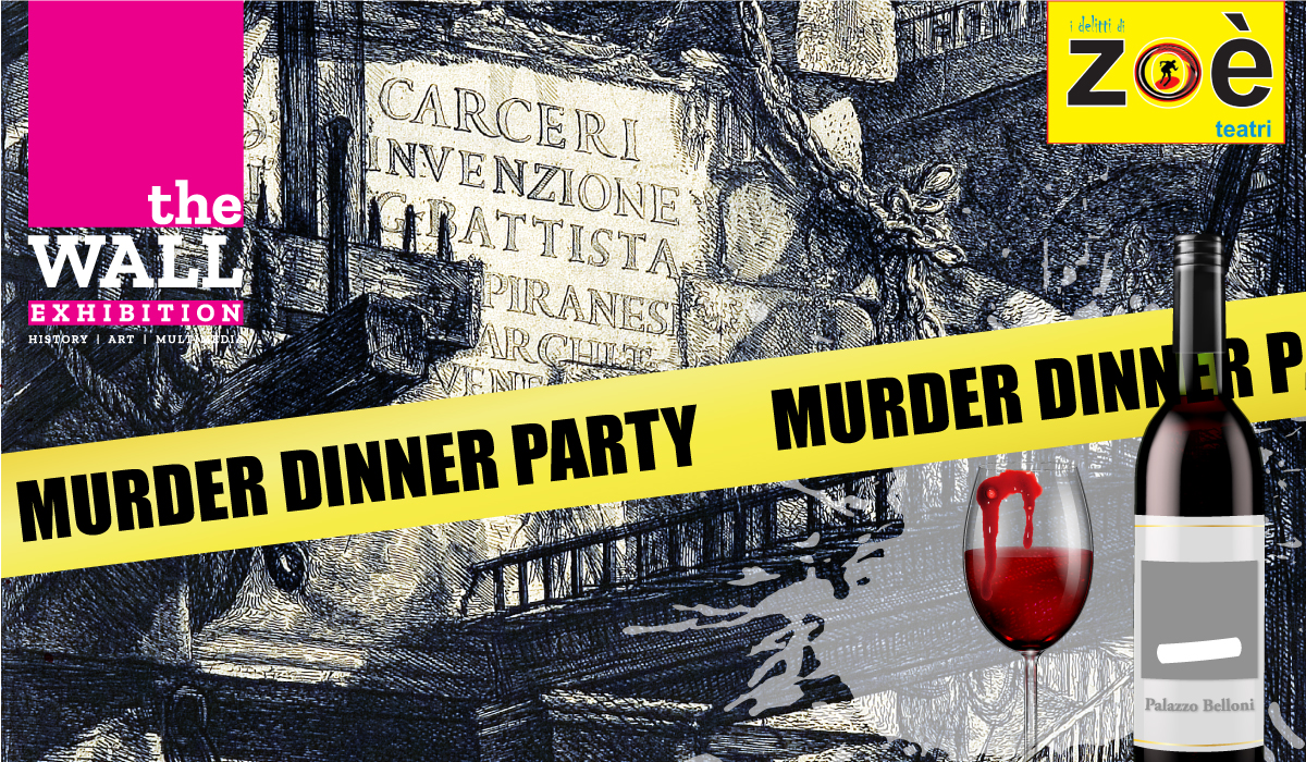 the WALL of Mistery. Murder Dinner Party a Palazzo Belloni